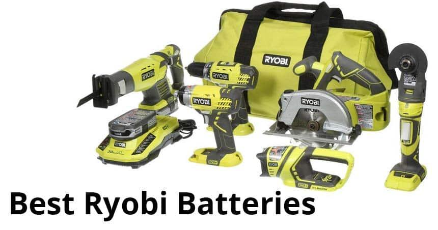 Best Ryobi ONE+ 18v Batteries 2019 - Comparison & Reviews